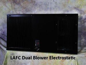 LAFC Dual Blower Electrostatic