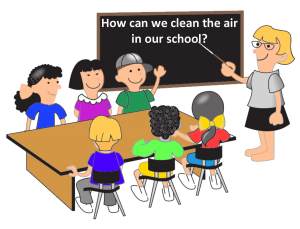 How can we clean the air in our clssrooms